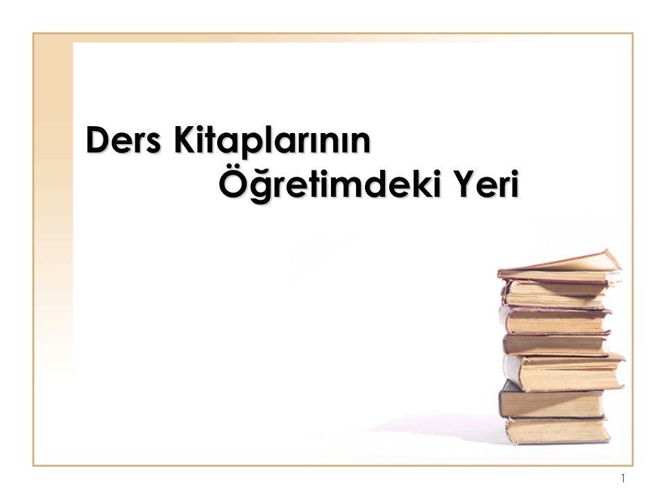 1 Ders Kitaplarının Öğretimdeki Yeri