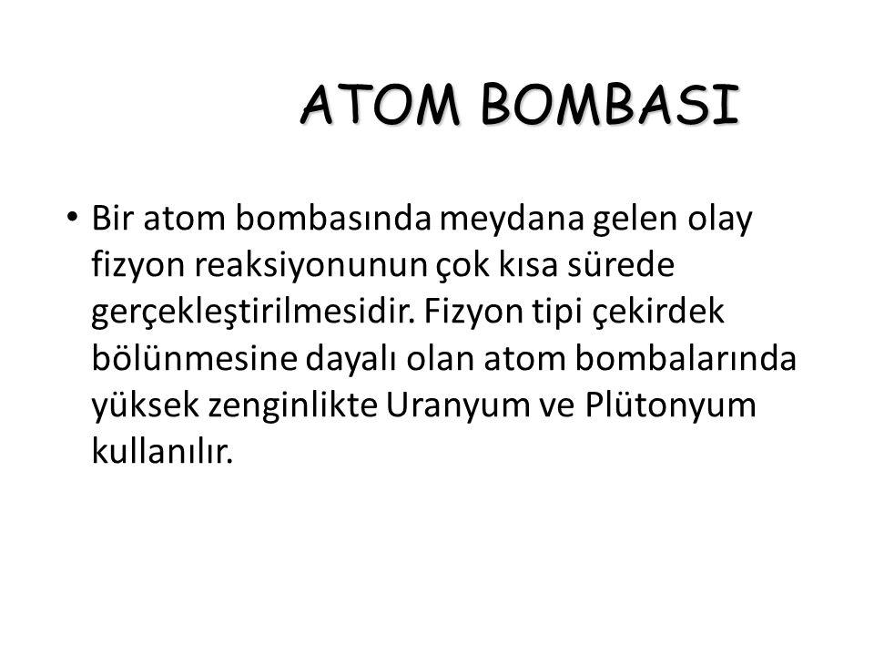 ATOM BOMBASI NÜKLEER ENERJİ NÜKLEER GÜVENLİK