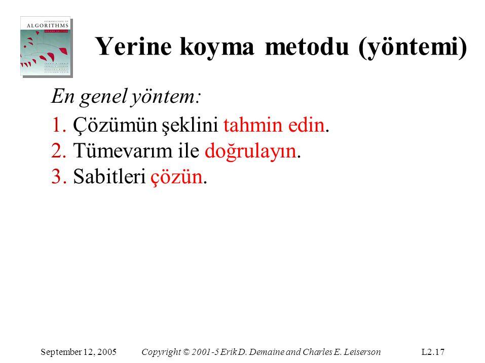 Yerine koyma metodu (yöntemi) September 12, 2005Copyright © 2001-5 Erik D.