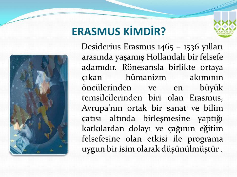 ERASMUS KİMDİR.