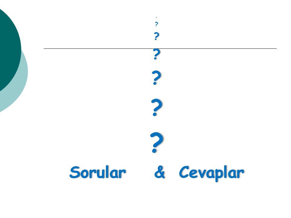 ? ????? Sorular & CevaplarSorular & Cevaplar