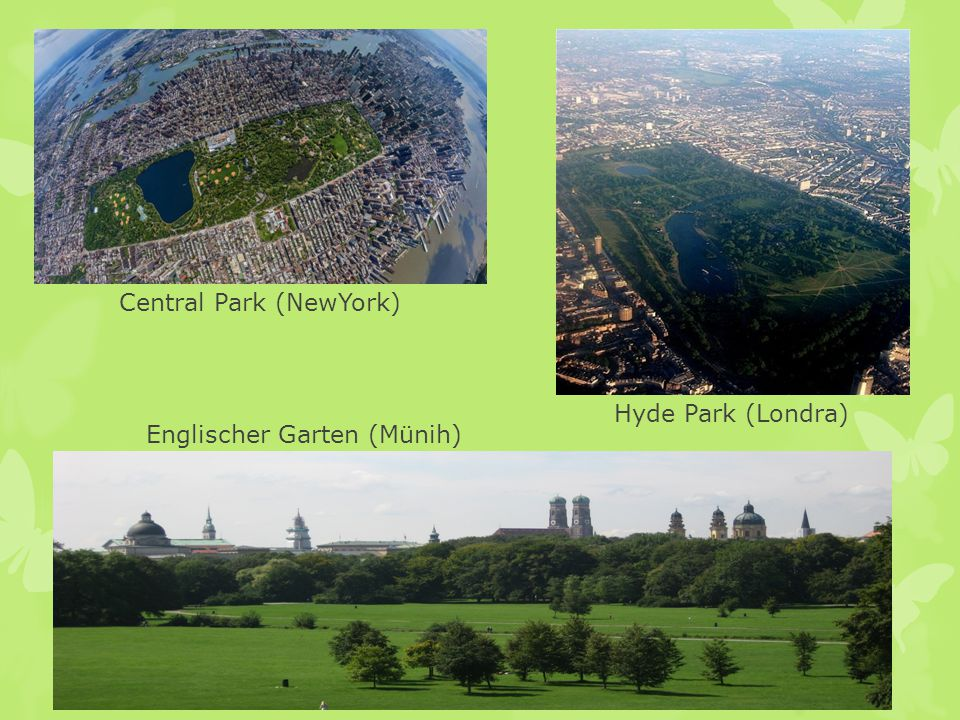 Central Park (NewYork) Hyde Park (Londra) Englischer Garten (Münih)