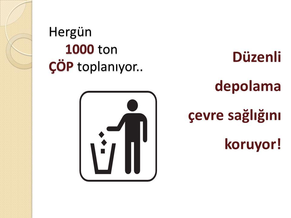 Hergün 1000 ton ÇÖP toplanıyor.. Düzenli depolama çevre sağlığını koruyor!