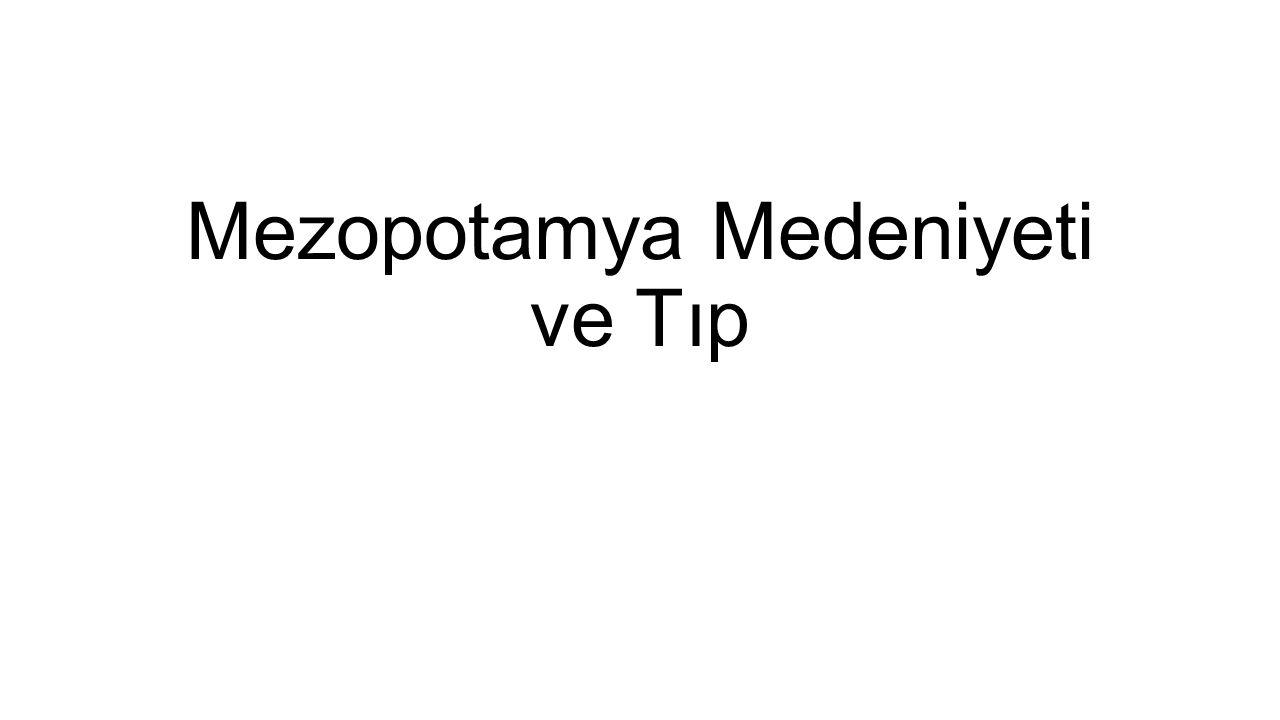 Mezopotamya Medeniyeti ve Tıp