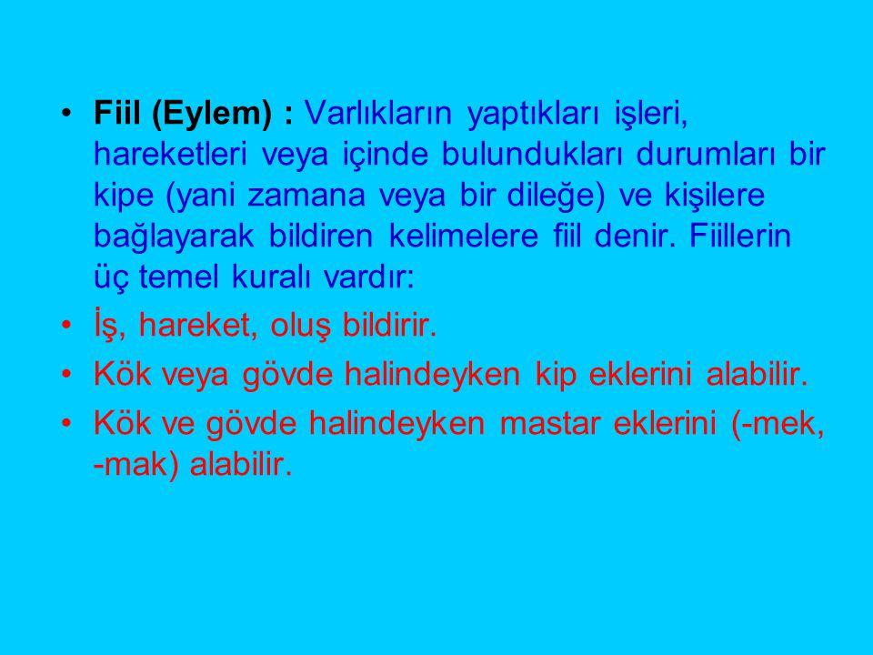 FİİLLERDE KİP EKLERİ