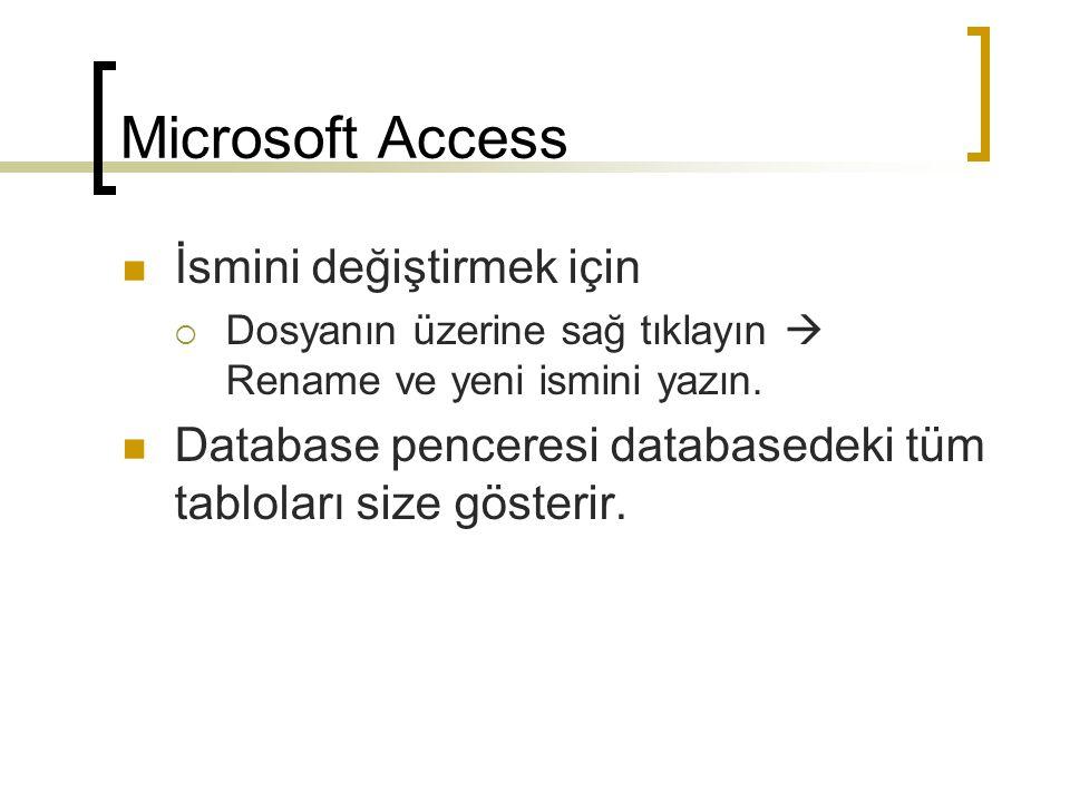 Form Yaratma ve Kullanma  Databaseinizi açın ve Objects kısmından FORMS seçeneğini seçin.