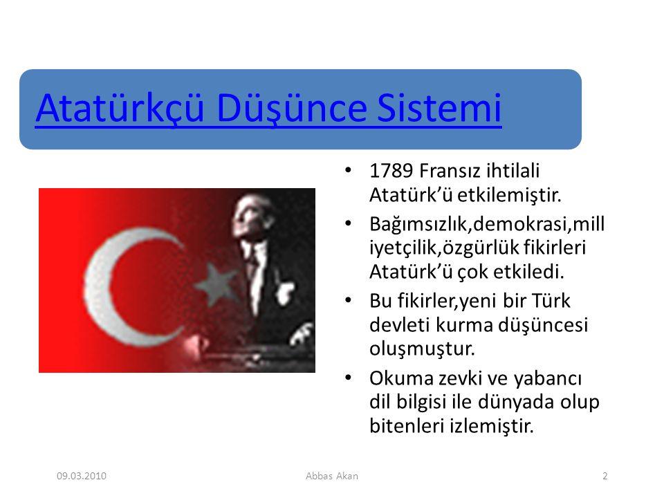 Atatürkçü Düşünce Sistemi 1789 Fransız ihtilali Atatürk'ü etkilemiştir.