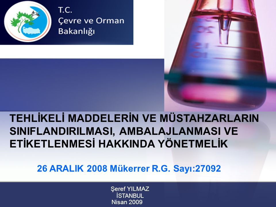 2 Sunum İçeriği Yönetmeliğin amacı, kapsamı Yükümlülükler Sınıflandırma Ambalajlama Etiketleme Kimyasal Adların Gizliliği