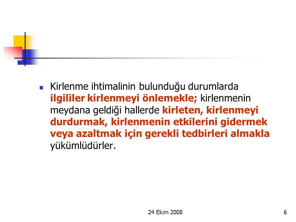 24 Ekim 20087 ÇEVRE KANUNU Çevre Kanun'unun 11.
