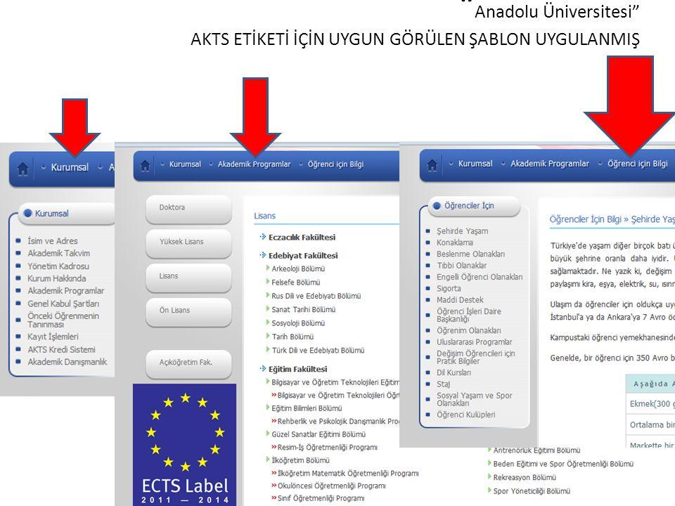 """"""" Anadolu Üniversitesi"""" AKTS ETİKETİ İÇİN UYGUN GÖRÜLEN ŞABLON UYGULANMIŞ"""