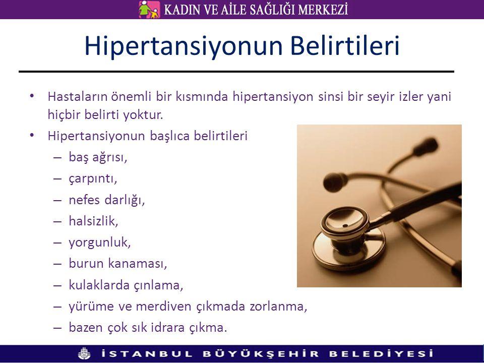 Hipertansiyonun Belirtileri Hastaların önemli bir kısmında hipertansiyon sinsi bir seyir izler yani hiçbir belirti yoktur.