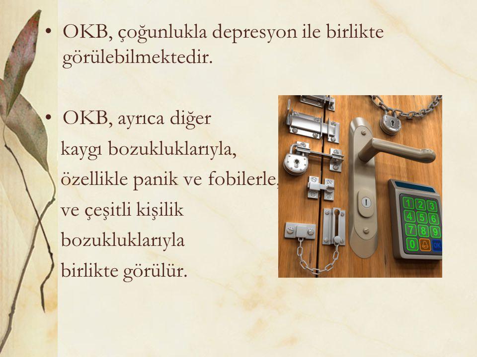 OKB, çoğunlukla depresyon ile birlikte görülebilmektedir. OKB, ayrıca diğer kaygı bozukluklarıyla, özellikle panik ve fobilerle, ve çeşitli kişilik bo
