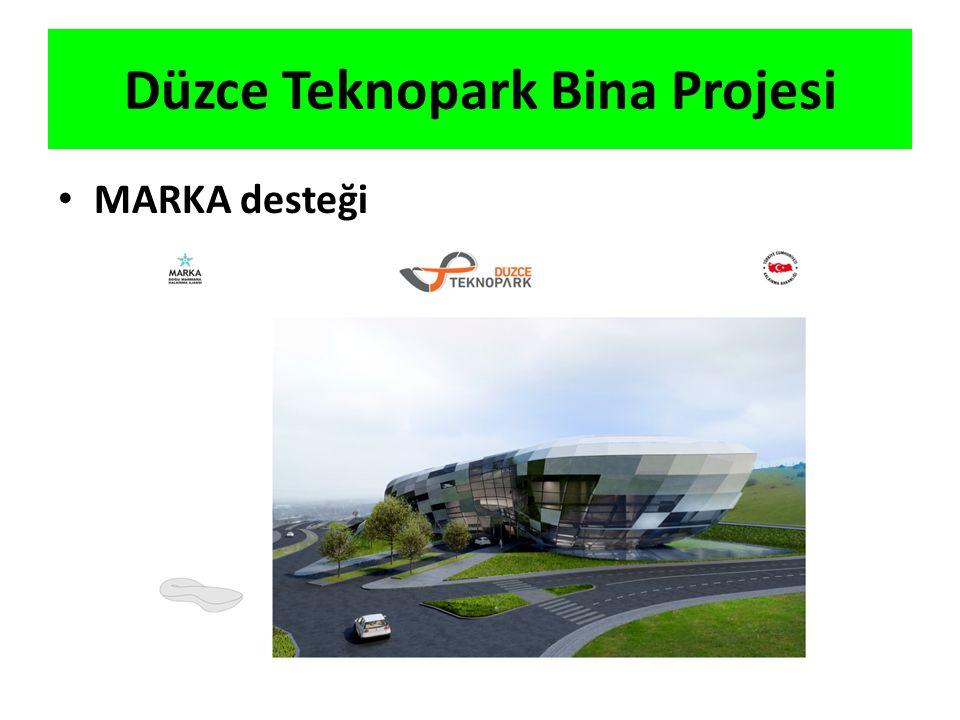 Düzce Teknopark Bina Projesi MARKA desteği