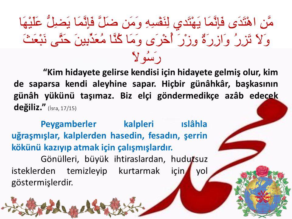 Hz.Peygamber i örnek almak, bir müslüman için öncelikli dini bir görev durumundadır.