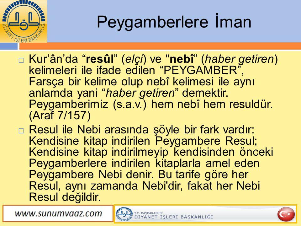 """Peygamberlere İman  Kur'ân'da """"resûl"""" (elçi) ve"""