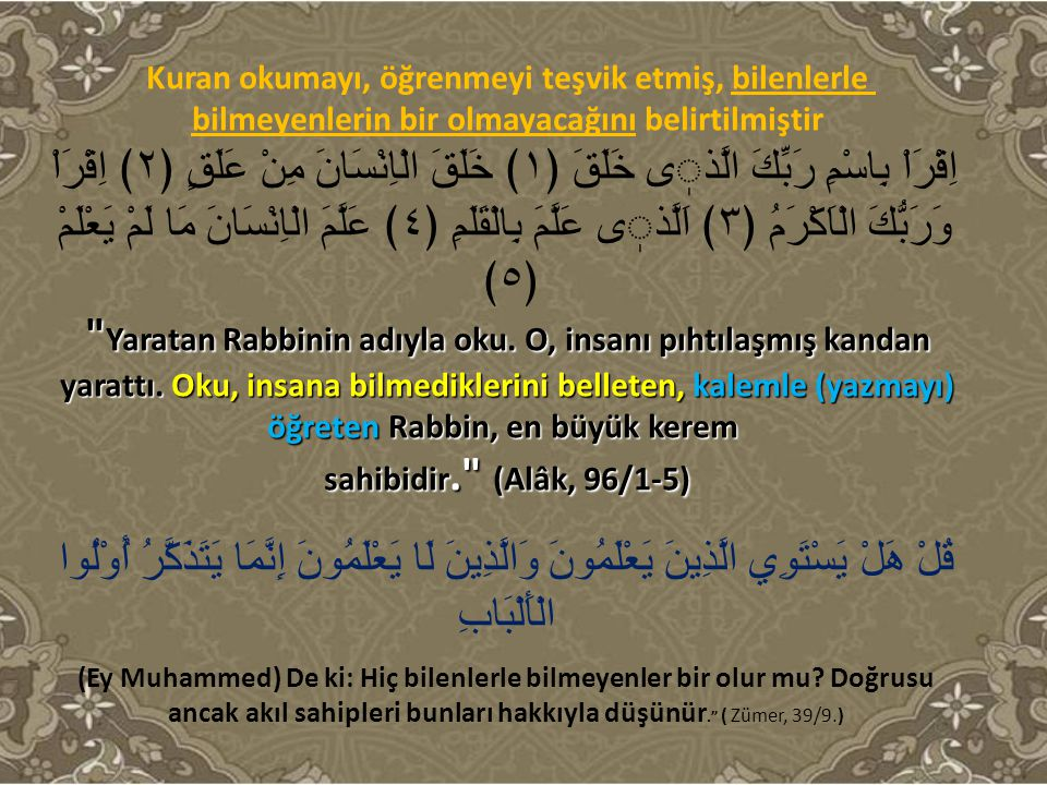Bu ayetler, Kuran'ın ilk nazil olan ayetleridir.Ve Oku diye başlıyor.