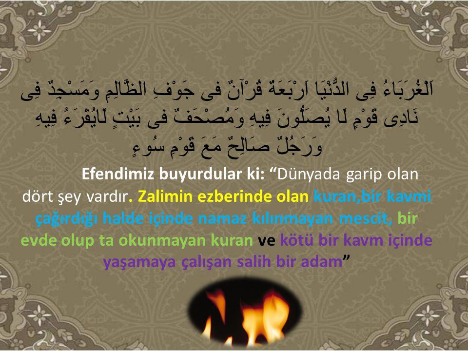 Kur'an, dünyada kendisine hürmet gösterip amel edenlerle dostluğunu ebedi alemde de sürdürecektir.