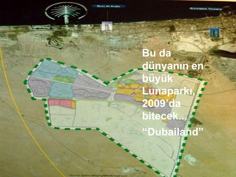"""Bu da dünyanın en büyük Lunaparkı, 2009'da bitecek... """"Dubailand"""""""