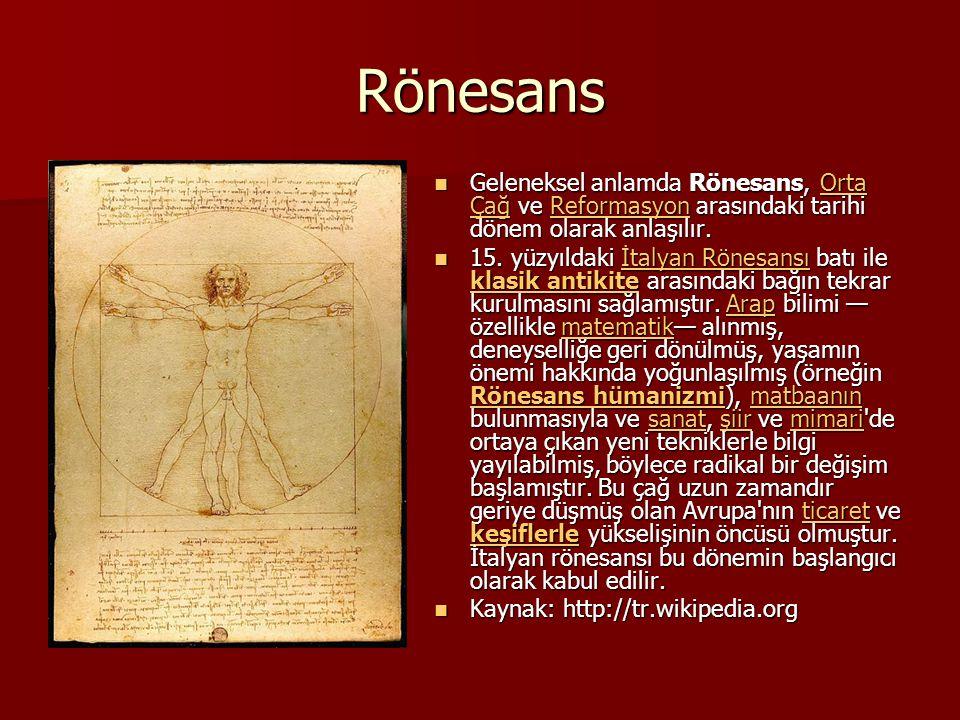 Rönesans Geleneksel anlamda Rönesans, Orta Çağ ve Reformasyon arasındaki tarihi dönem olarak anlaşılır. Geleneksel anlamda Rönesans, Orta Çağ ve Refor