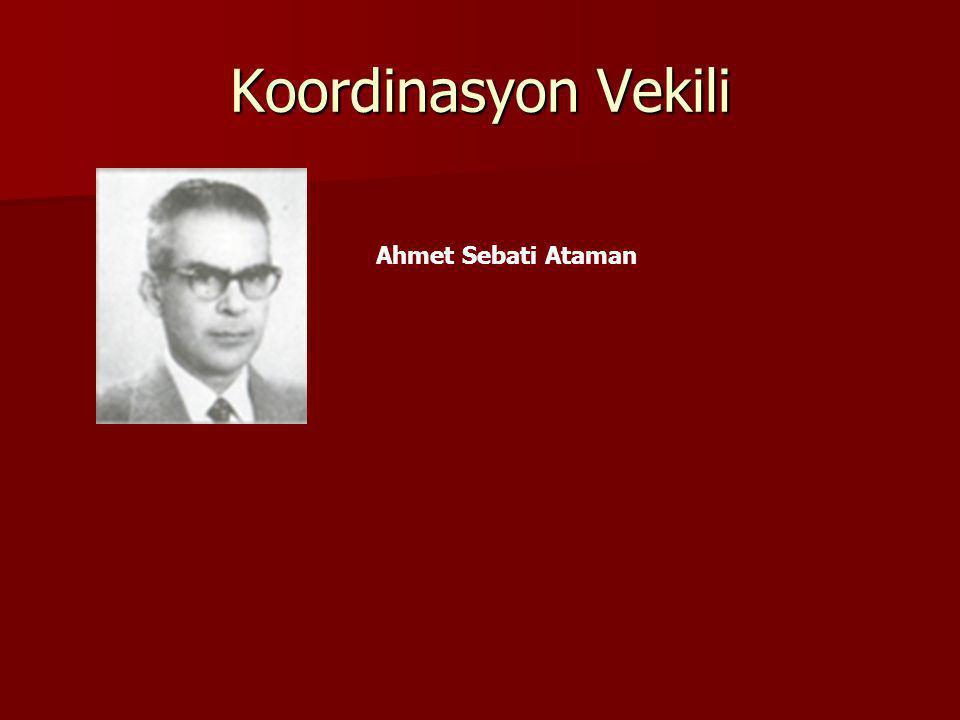 Koordinasyon Vekili Ahmet Sebati Ataman