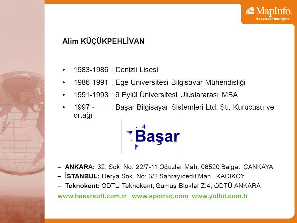 Alim KÜÇÜKPEHLİVAN 1983-1986 : Denizli Lisesi 1986-1991 : Ege Üniversitesi Bilgisayar Mühendisliği 1991-1993 : 9 Eylül Üniversitesi Uluslararası MBA 1997 - : Başar Bilgisayar Sistemleri Ltd.