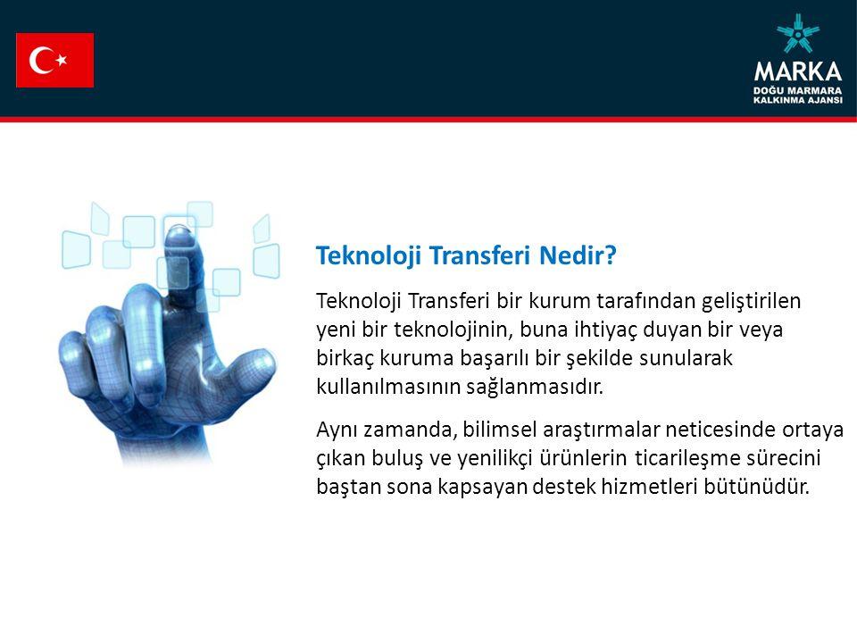 Teknoloji Transferi Nedir? Teknoloji Transferi bir kurum tarafından geliştirilen yeni bir teknolojinin, buna ihtiyaç duyan bir veya birkaç kuruma başa