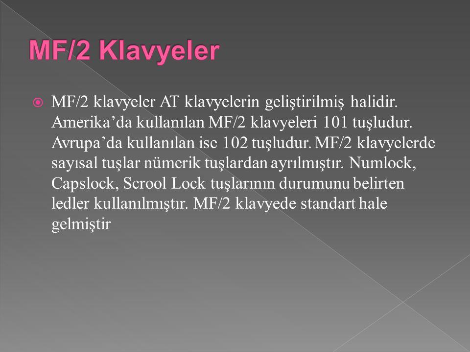  MF/2 klavyeler AT klavyelerin geliştirilmiş halidir.