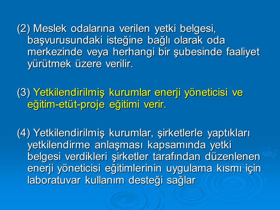 ENERJİ YÖNETİCİSİ VE EĞİTİM-ETÜT-PROJE EĞİTİMLERİ 1.