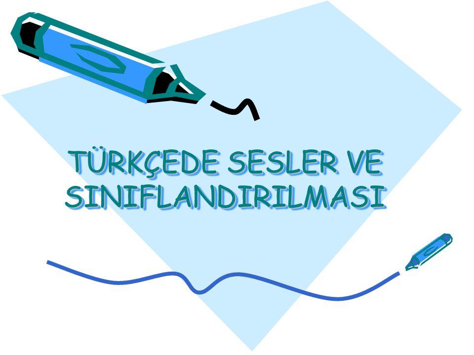 d)Ünlü-Ünsüz Uyumu Türkçede uzun ünlü yoktur.