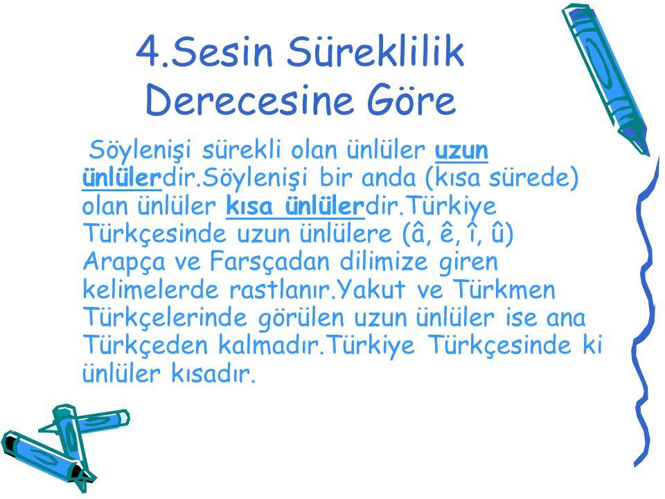 c)Ünsüz Uyumu Türkçe kelimelerde tonlu (sedalı) ünsüzler (b, c, d, g, ğ, j, l, m, n, r, v, y, z) tonlu ünsüzlerle ; tonsuz (sedasız) ünsüzler (ç, f, h, k, p, s, ş, t) tonsuz ünsüzlerle yan yana gelebilir.Buna ünsüz uyumu veya ünsüz benzeşmesi denir.