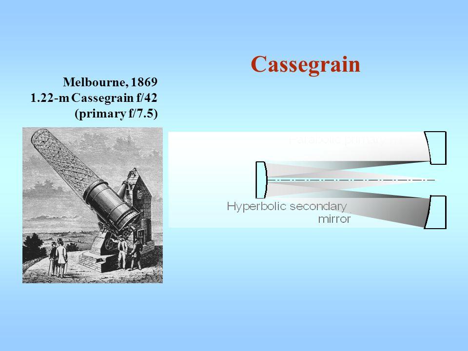 Cassegrain Melbourne, 1869 1.22-m Cassegrain f/42 (primary f/7.5)