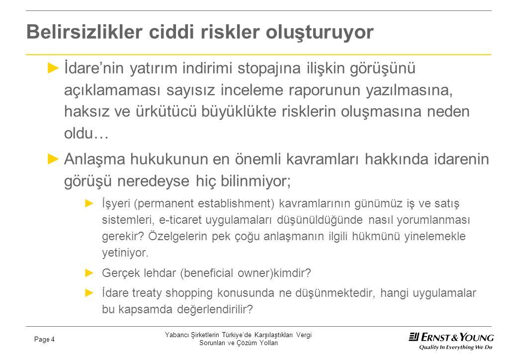 Yabancı Şirketlerin Türkiye'de Karşılaştıkları Vergi Sorunları ve Çözüm Yolları Page 5 Yargı kararları hem sayısal olarak hem de nitelik olarak yetersiz ►Kararların bazıları ÇVÖ anlaşmalarına açıkça aykırı ►ABD ÇVÖ Anlaşması: Mahkeme Anlaşmanın GVK'nun 94'üncü maddesine göre yapılan kesintilere uygulanamayacağına karar vermiş.