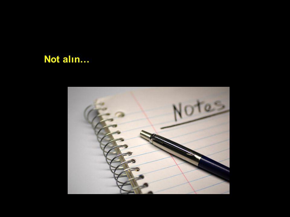 Not alın…