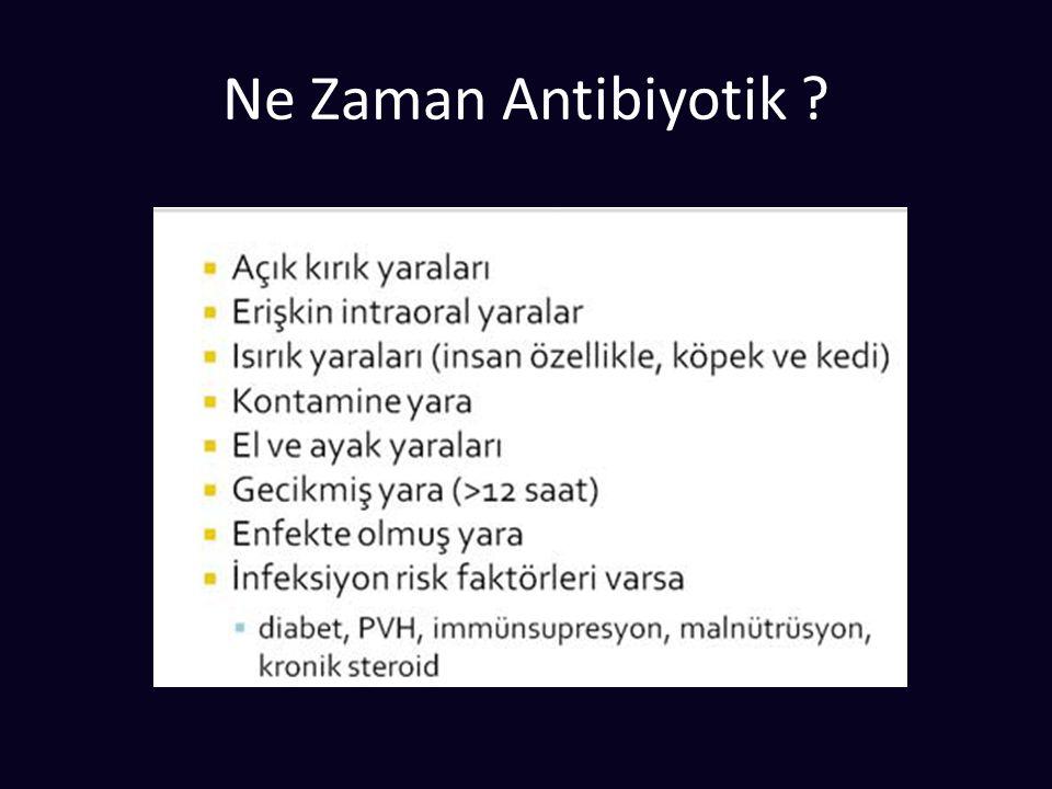 Ne Zaman Antibiyotik ?