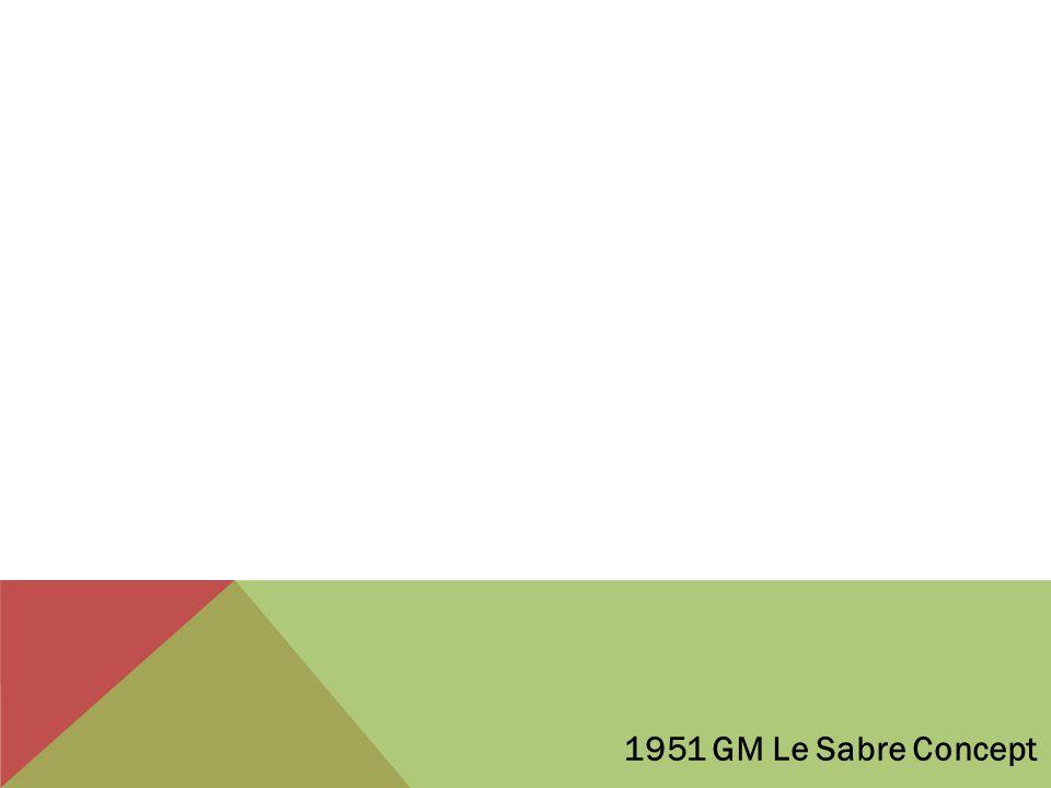 1951 GM Le Sabre Concept
