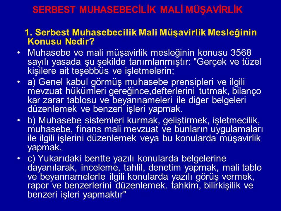SERBEST MUHASEBECİLİK MALİ MÜŞAVİRLİK 1.