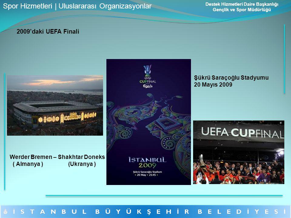 2009'daki UEFA Finali Şükrü Saraçoğlu Stadyumu 20 Mayıs 2009 Werder Bremen – Shakhtar Doneks ( Almanya ) (Ukranya ) Spor Hizmetleri | Uluslararası Org