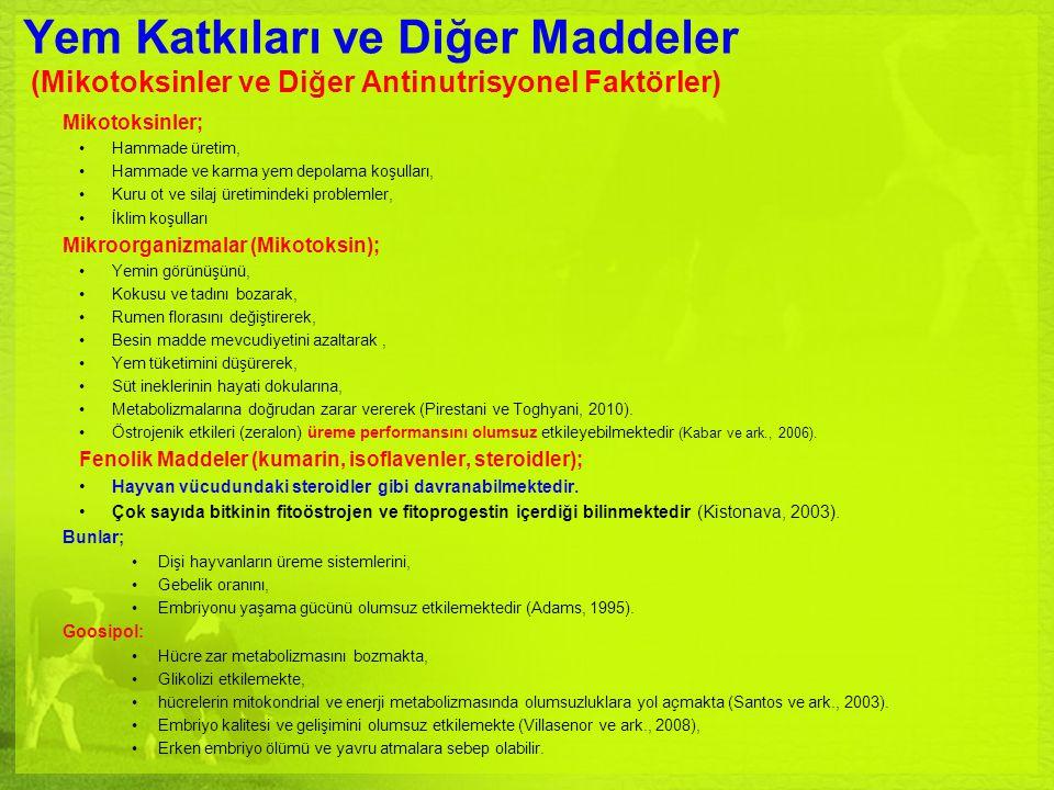 Yem Katkıları ve Diğer Maddeler (Mikotoksinler ve Diğer Antinutrisyonel Faktörler) Mikotoksinler; Hammade üretim, Hammade ve karma yem depolama koşull