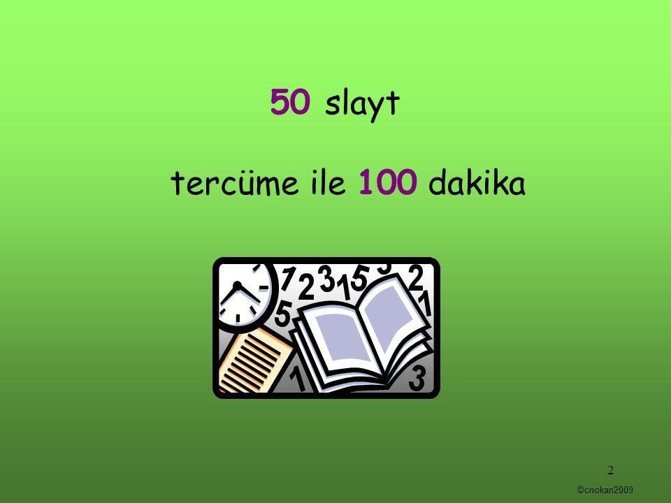 50 slayt tercüme ile 100 dakika 2 ©cnokan2009