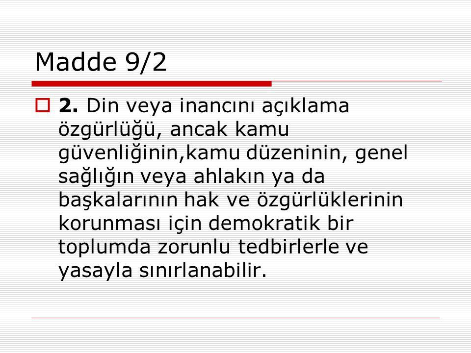 Kalaç/ Türkiye  Bay Kalaç askerlik mesleğini seçmekle, silahlı kuvvetler mensupları üzerinde, siviller üzerinde uygulanmayacak bazı hak ve özgürlük sınırlamalarına doğası gereği yol açan bir askeri disiplin sistemine uymayı kendi rızasıyla kabul etmiş olmaktadır.