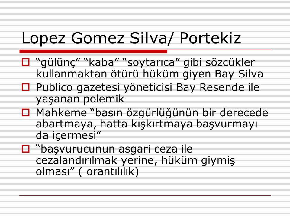 """Lopez Gomez Silva/ Portekiz  """"gülünç"""" """"kaba"""" """"soytarıca"""" gibi sözcükler kullanmaktan ötürü hüküm giyen Bay Silva  Publico gazetesi yöneticisi Bay Re"""