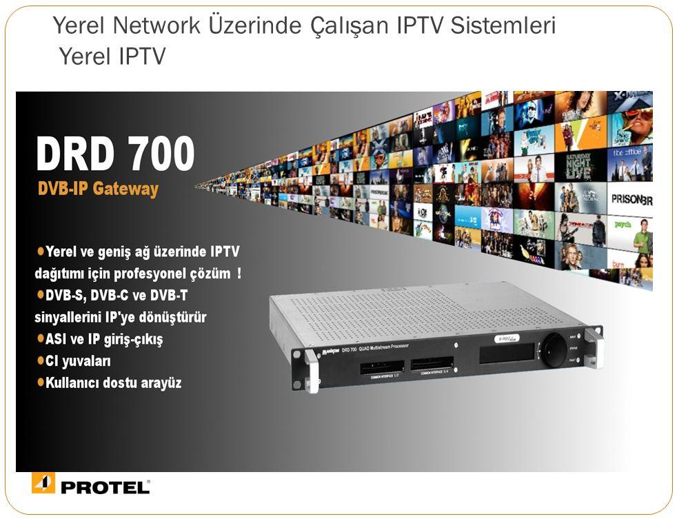 Yerel Network Üzerinde Çalışan IPTV Sistemleri Yerel IPTV