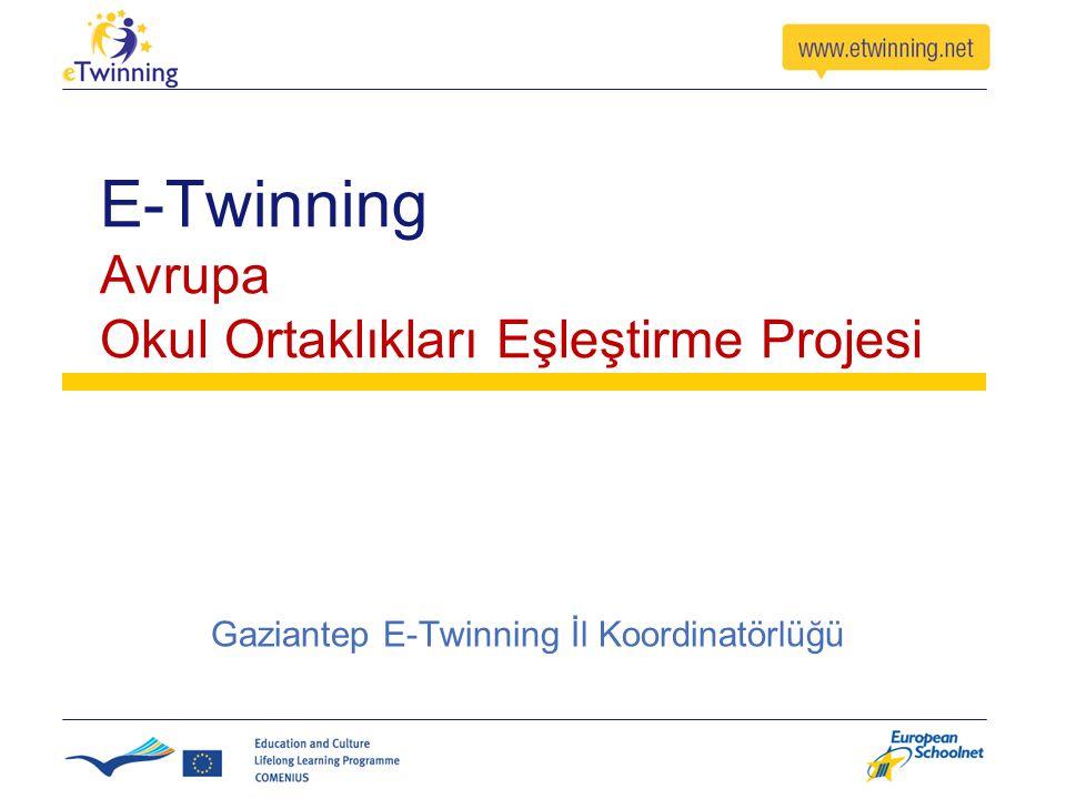 E-Twinning Avrupa Okul Ortaklıkları Eşleştirme Projesi Gaziantep E-Twinning İl Koordinatörlüğü