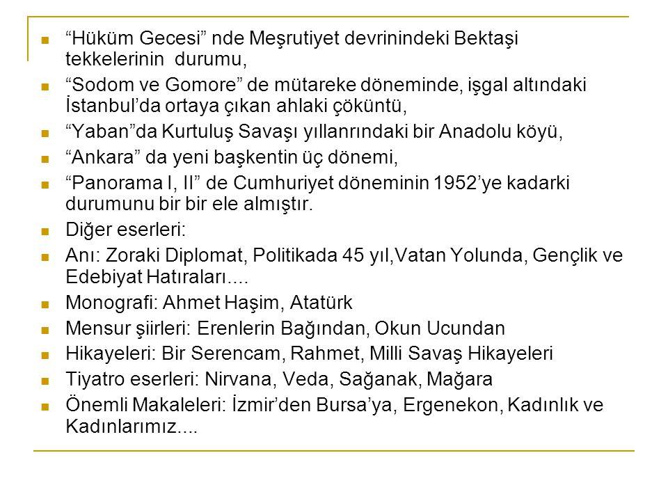 """""""Hüküm Gecesi"""" nde Meşrutiyet devrinindeki Bektaşi tekkelerinin durumu, """"Sodom ve Gomore"""" de mütareke döneminde, işgal altındaki İstanbul'da ortaya çı"""