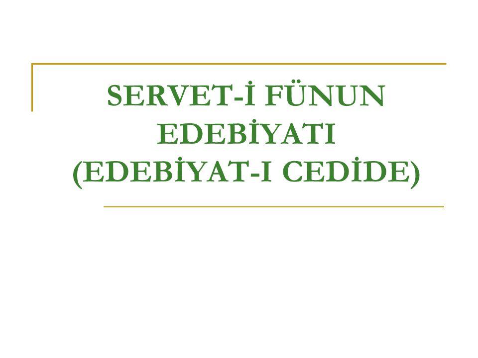 SERVET-İ FÜNUN EDEBİYATI(1896-1901) Edebiyat-ı Cedide adıyla da bilinen bu edebiyat dönemi 1896 yılında Servet-i Fünun dergisinde toplanan genç şair ve yazarlar tarafından başlatılmıştır.