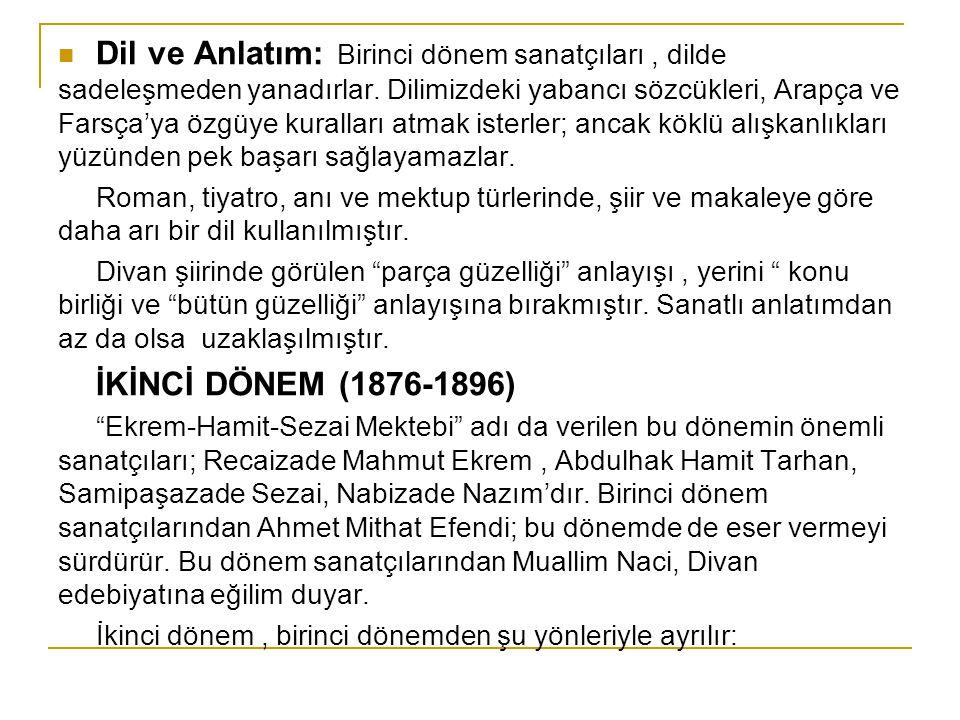 SAMİ PAŞAZADE SEZAİ (1858-1935) Tanzimat edebiyatının II.