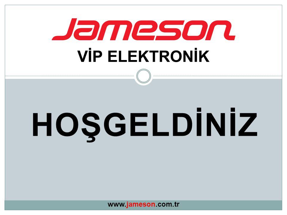 HOŞGELDİNİZ VİP ELEKTRONİK www.jameson.com.tr