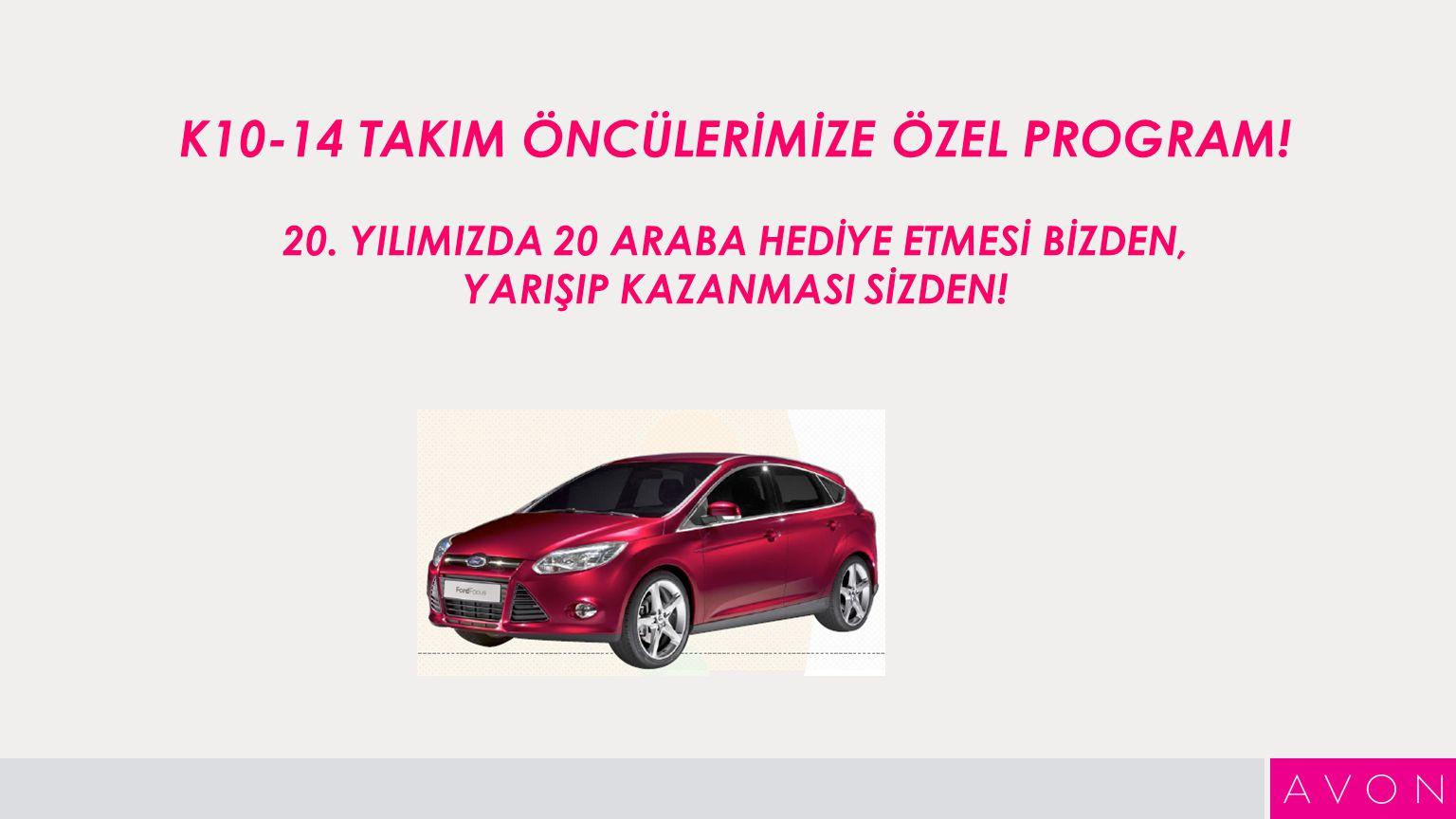 K10-14 TAKIM ÖNCÜLERİMİZE ÖZEL PROGRAM. 20.