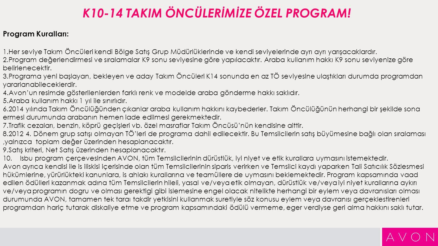 K10-14 TAKIM ÖNCÜLERİMİZE ÖZEL PROGRAM.