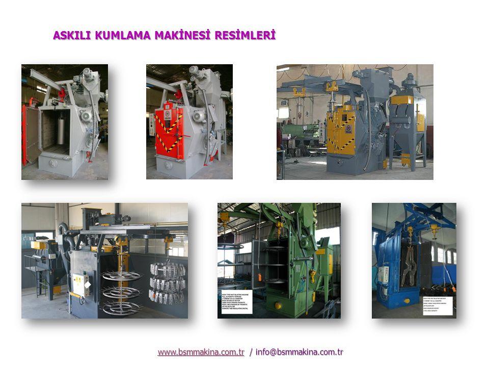 www.bsmmakina.com.tr / info@bsmmakina.com.tr www.bsmmakina.com.tr Merkez Fabrika : B.S.M.